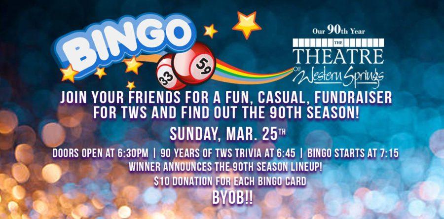 TWS 90th Season Reveal  sc 1 st  Theatre of Western Springs & Bingo 90th Season Reveal