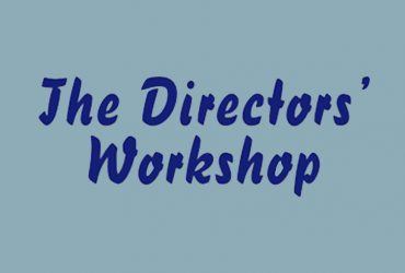 The Director's Workshop New Plays Workshop 2019