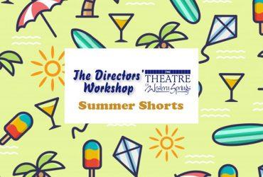 The Directors' Workshop Summer Shorts 2021